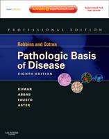 Robbins and Cotran Pathologic Basis of Disease - Robbins Pathology
