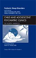 Pediatric Sleep Disorders, An Issue of Child and Adolescent Psychiatric Clinics of North America - The Clinics: Internal Medicine 18-4 (Hardback)