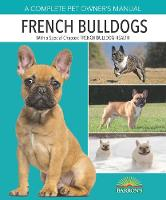 French Bulldogs - Complete Pet Owner's Manuals (Paperback)