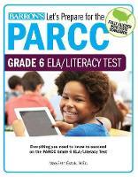 Let's Prepare for the PARCC Grade 6 ELA/Literacy Test - Let's Prepare for the PARCC Tests (Paperback)