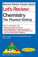 Let's Review Chemistry: The Physical Setting - Barron's Regents NY (Paperback)