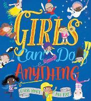 Girls Can Do Anything (Hardback)