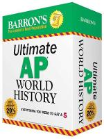 Ultimate AP World History: Everything you need to get a 5 - Barron's AP (Paperback)