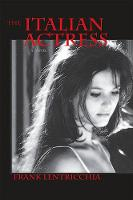 Italian Actress, The: A Novel - Excelsior Editions (Paperback)