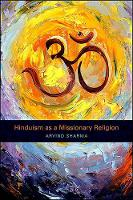 Hinduism as a Missionary Religion (Hardback)