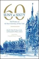 SUNY at Sixty: The Promise of the State University of New York (Hardback)