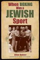 When Boxing Was a Jewish Sport - Excelsior Editions (Paperback)