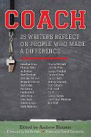 Coach: 25 Writers Reflect on People Who Made a Difference (Paperback)