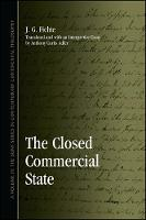 The Closed Commercial State - SUNY series in Contemporary Continental Philosophy (Paperback)