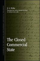 The Closed Commercial State - SUNY series in Contemporary Continental Philosophy (Hardback)
