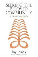 Seeking the Beloved Community: A Feminist Race Reader - SUNY series, Philosophy and Race (Hardback)