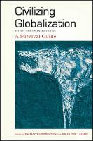 Civilizing Globalization, Revised and Expanded Edition: A Survival Guide - SUNY series in Radical Social and Political Theory (Hardback)