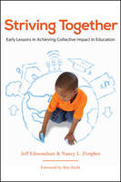 Striving Together: Early Lessons in Achieving Collective Impact in Education (Hardback)