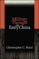 Military Thought in Early China (Paperback)