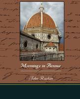 Mornings in Florence (Paperback)