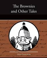 The Brownies and Other Tales (Paperback)