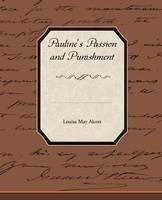Pauline's Passion and Punishment (Paperback)