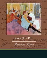 Yama (the Pit) (Paperback)
