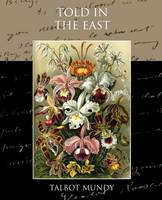 Told in the East (Paperback)