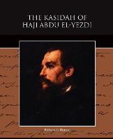 The Kasidah of Haji Abdu El-Yezdi (Paperback)