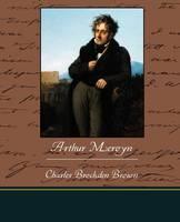 Arthur Mervyn (Paperback)