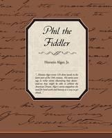 Phil the Fiddler (Paperback)