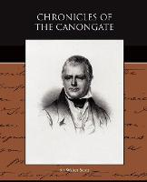 Chronicles of the Canongate (Paperback)
