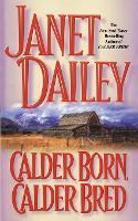 Calder Born, Calder Bred (Paperback)