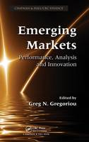 Emerging Markets: Performance, Analysis and Innovation (Hardback)