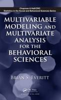 Multivariable Modeling and Multivariate Analysis for the Behavioral Sciences - Chapman & Hall/CRC Statistics in the Social and Behavioral Sciences (Hardback)