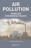 Air Pollution: Health and Environmental Impacts (Hardback)