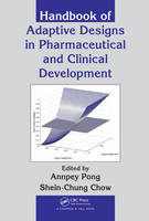 Handbook of Adaptive Designs in Pharmaceutical and Clinical Development (Hardback)