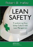 Lean Safety: Transforming your Safety Culture with Lean Management (Paperback)