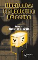 Electronics for Radiation Detection - Devices, Circuits, and Systems (Hardback)