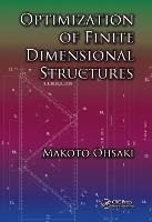 Optimization of Finite Dimensional Structures (Hardback)