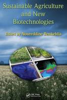 Sustainable Agriculture and New Biotechnologies - Advances in Agroecology (Hardback)