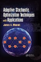 Adaptive Stochastic Optimization Techniques with Applications (Hardback)