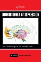 Neurobiology of Depression - Frontiers in Neuroscience (Hardback)