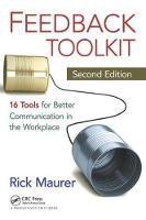 Feedback Toolkit: 16 Tools for Better Communication in the Workplace, Second Edition (Paperback)