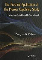 The Practical Application of the Process Capability Study