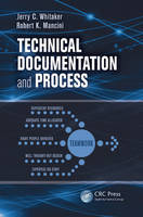 Technical Documentation and Process (Paperback)