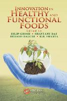 Innovation in Healthy and Functional Foods (Hardback)
