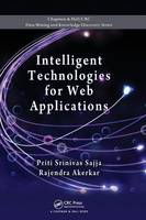 Intelligent Technologies for Web Applications - Chapman & Hall/CRC Data Mining and Knowledge Discovery Series (Hardback)