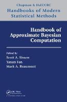 Handbook of Approximate Bayesian Computation - Chapman & Hall/CRC Handbooks of Modern Statistical Methods (Hardback)