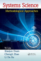 Systems Science: Methodological Approaches - Advances in Systems Science and Engineering ASSE (Hardback)