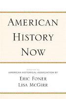 American History Now - Critical Perspectives On The P (Hardback)