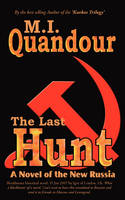 The Last Hunt: A Novel of the New Russia (Paperback)