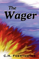 The Wager (Paperback)