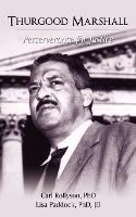 Thurgood Marshall: Perserverance for Justice (Paperback)