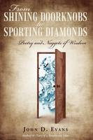 From Shining Doorknobs to Sporting Diamonds: Poetry and Nuggets of Wisdom (Hardback)